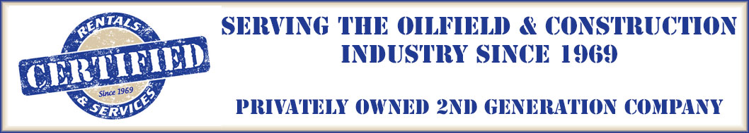 Certified Rentals & Services – Servicing the Oilfield and
